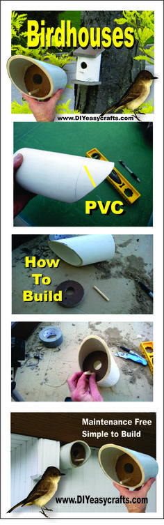 Super Easy to Build DIY PVC Birdhouses. Now screws or nails. Maintenance free design. Great project for scouts and the bird love them. Check out our other DIY projects http://www.diyeasycrafts.com/