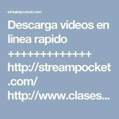 Descarga videos en linea rapido +++++++++++++ http://streampocket.com/    http://www.clasesdeperiodismo.com/2016/10/04/descarga-videos-en-linea-con-esta-veloz-herramienta/