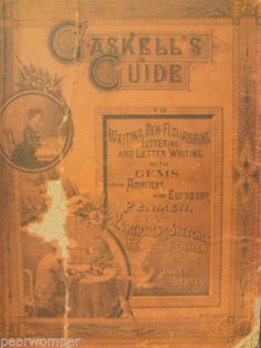 Gaskell's Guide To Writing Pen Flourishing Lettering & Letter Writing Book 1883