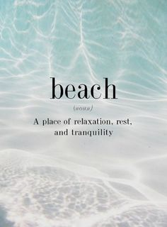 Beach: A place of relaxation, rest and tranquility