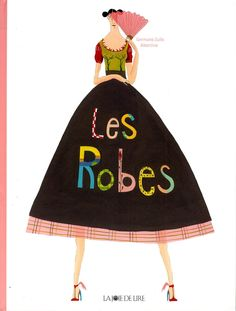 Amazon.fr - Les Robes - Germano Zullo, Albertine - Livres