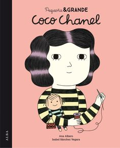 Coco Chanel (Little People, Big Dreams) by Isabel Sanchez Vegara. Large colorful illustrations accent this brief biography of the famous French fashion designer Gabrielle Chanel, known as Coco Chanel. Coco Chanel, Chanel Tote, Marie Curie, Rosa Parks, Anne Frank, Alba Editorial, Gabrielle Bonheur Chanel, Isabel Sanchez, International Fashion Designers