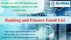 B2b Email Marketing, Banking Industry, Email List, Finance, Investing, How To Get, Economics
