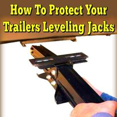 How To Protect Your Trailers Leveling Jacks and Save Money: This was submitted on our Tell Us About Your Favorite RV Accessory or Product Page Note from editor: Carmen Curry who submitted this tip to us is one Rv Camping Checklist, Camping Tips, Camping Style, Camping Essentials, Jeep Camping, Family Camping, Camper Hacks, Rv Hacks, Camper Ideas