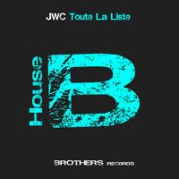 JWC - Toute la Liste (Produced by Brothers) by Brothers Records Label on SoundCloud