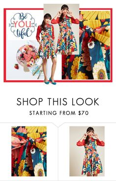 """""""BE BEAUTIFUL"""" by zazaofcanada ❤ liked on Polyvore featuring Anthropologie and modcloth"""