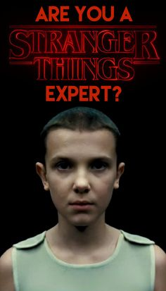 Are You A 'Stranger Things' Expert?