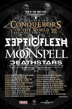 "NEWS: The death metal, Septicflesh, has announced a North American tour, called the ""Conquerors of the World III Tour,"" for this spring. Moonspell and Deathstars will be joining the tour, as support. You can check out the dates and details at http://digtb.us/1awzI1U"