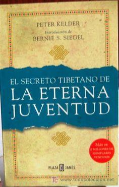 EL SECRETO TIBETANO DE LA ETERNA JUVENTUD LIBRO - Buscar con Google