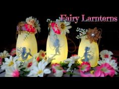 DIY fairies lanterns jars - Fairy candle recycling glass jars - Isa ❤️ - YouTube