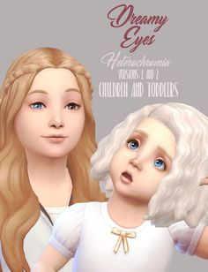 Heterochromia - Dreamy V1 & 2: Children & Toddlers!Just a quick little update for those who may miss it in the original post, I've added Skin Detail versions for adults, and also included children and toddlers! (Also skin detail) Download here ❤ The...