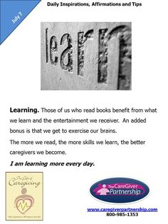 July 7 Daily CareGiver Affirmation: Learning #caregiver #caregiving