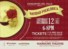 "Fresno, CA ~ Danzantez del Valle Presents ""Navidad Folklórica""at the historic WARNORS THEATRE including four of Fresno's top folklórico groups, presenting a program filled with dance and the traditional sound of the holidays in México on December 12, 2015."