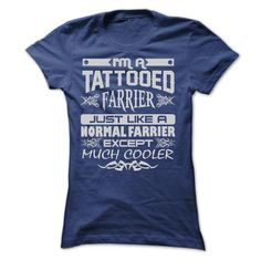 TATTOOED FARRIER - AMAZING T SHIRTS - #tshirt men #brown sweater. ORDER NOW => https://www.sunfrog.com/LifeStyle/TATTOOED-FARRIER--AMAZING-T-SHIRTS-Ladies.html?68278