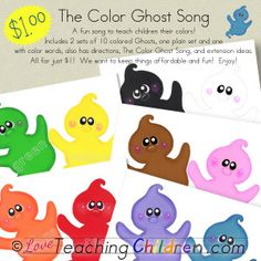 Color Ghost Song - A fun song to teach children their colors!  Includes 2 sets of 10 Ghosts, one plain and one with word outlines.