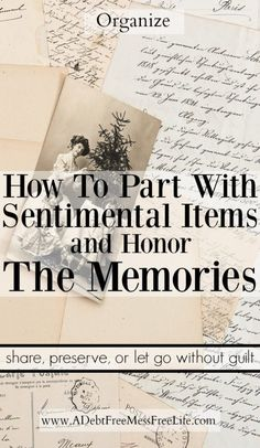 Do you have sentimental items cluttering up your house? If you're not sure if you should clean them out and give them away or keep them, this post will show you what to do without an ounce of guilt. Clutter Solutions, Clutter Organization, Organizing Tips, Decluttering Ideas, Organising, Cleaning Tips, Organization Ideas, Clutter Control, Stress