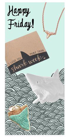 blog post: happy shark week.