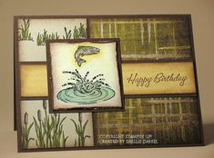 """The fish and water were watercolored. The water has Crystal Effects on it, and the fish has Star Dust Stickles on it to imitate the trout's sparkle. Edges were distressed and sponged with Close to Cocoa. So Saffron panel was stamped with Lots of Thoughts in the same ink, with """"Happy Birthday"""" from Warmest Regards stamped in Choc Chip over the top. The cattails were stamped in black and colored with markers. All edges, except the Choc Chip paper, were sponged with Close to Cocoa."""