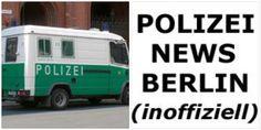 Aktuelle Meldungen der Polizei Berlin –––––––––––––––––––––––––––––  Home - http://polizeinewsberlin.de . . .  Twitter - https://twitter.com/berlinpolice . . . . Facebock - https://de-de.facebook.com/polizeinewsberlin