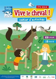"""Cahier d'activités """"Vive le cheval !"""" pour les jeux équestres mondiaux 2014 - www.playbac-editions-speciales.fr"""