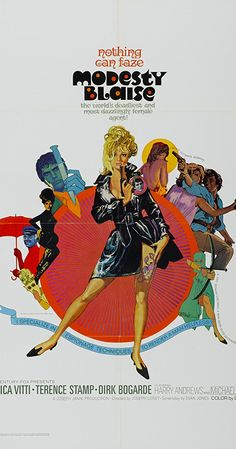 Directed by Joseph Losey. With Monica Vitti, Terence Stamp, Dirk Bogarde, Harry Andrews. A spy spoof in the tradition, featuring the comic book heroine Modesty Blaise (Monica Vitti) set in the Italian Mediterranean. Good Girl, Original Movie Posters, Movie Poster Art, Poster Boys, Comic Book Heroines, Comic Books, Detective, Bob Peak, Ancient Art