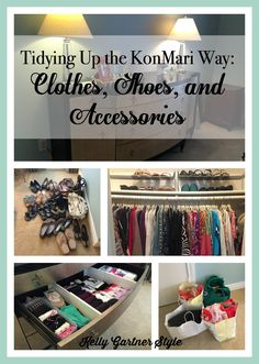 Tidying Up Clothes Shoes Accessories - do you have a closet full of clothes but nothing to wear? Read about how I used the KonMari Method to sort, purge, and organize my wardrobe.