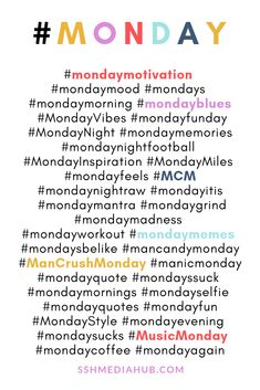 Top Monday hashtags, feel free to copy and paste i