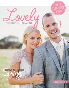 Lovely Wedding Magazine blog 1st Issue Spring 2012