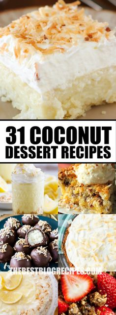 All coconut lovers need to check out 31+ Coconut Desserts That Will Satisfy Your Sweet Tooth! These coconut treats are a dream! via @bestblogrecipes