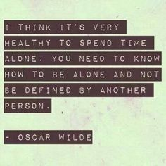 Healthy to spend time alone