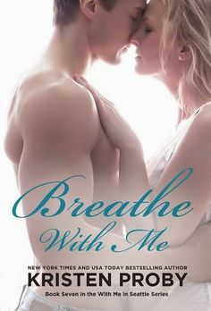 COVER REVEAL ~Breathe With Me by Kristen Proby~