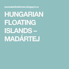 HUNGARIAN FLOATING ISLANDS – MADÁRTEJ