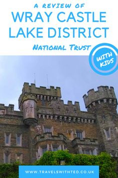 A visit to Wray Castle, a National Trust property in the Lake District. A castle designed to entertain the kids. A family day out in Cumbria. Family Days Out Uk, Days Out With Kids, Travel With Kids, Family Travel, Camping Room, Real Castles, Castle Rooms, Education Humor, British Library