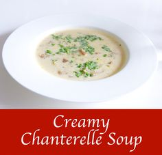Chanterelle Season! Lets make the most out of it! http://cooking-the-world.com/blog/2017/08/05/creamy-chanterelle-souprecipe/