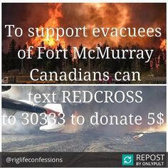Repost @riglifeconfessions  As many of you #Canadians know the heart of the #Alberta #oilfield is being hit yet again only this time it's there lives homes memories and jobs. We ask on behalf of us here at @riglifeconfessions PLEASE DONATE TODAY. To those affected our THOUGHTS & PRAYERS are with you #prayforfortmac #ymm