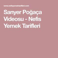 Sarıyer Poğaça Videosu - Nefis Yemek Tarifleri