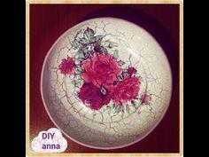 reverse crackle decoupage on plate roses decorations DIY ideas craft tutorial / URADI SAM Dekupaž - YouTube
