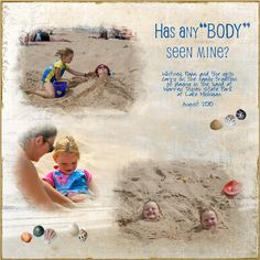 """Scrapbooking-Has any """"body"""" seen mine?  Fun at the beach"""
