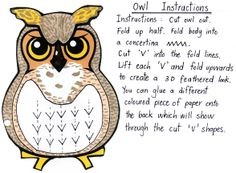 Oo Owl paper craft for the Letter of the week. The 'v' shapes on the owl's breast are cut and folded back to look like feathers.