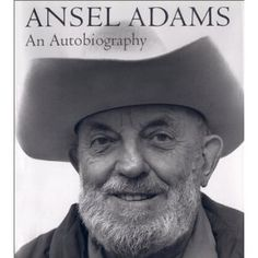 Ansel Adams: An Autobiography  RebeccaEvansPhotography.us