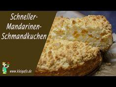 MANDARINEN SCHMAND KUCHEN - fruchtige Kuchen Rezepte selber backen - auch als BLECHKUCHEN - YouTube