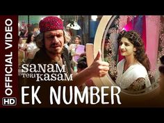 Watch the catchiest anthem from the blockbuster soundtrack of this year's most touching romance 'Ek Number' from 'Sanam Teri Kasam'. Bollywood Music Videos, Bollywood Movie Songs, Romantic Songs Video, Romantic Gif, Sanam Teri Kasam Movie, Latest Video Songs, Number Song, Song Hindi, Party Songs