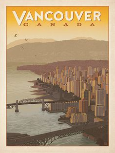 Canada: Vancouver Skyline - Our most adventurous series of classic travel poster art is called the World Travel Poster Collection. We were inspired by vintage travel prints from the Golden Age of Poster Design (a glorious period spanning the late-1800s to the mid-1900s.) So we set out to create a collection of brand new international prints with a bold and fresh feel.