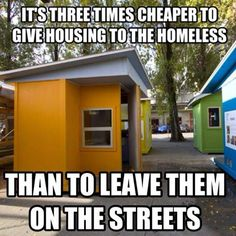 Micro housing for the homeless - cheaper than being homeless