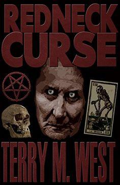 Redneck Curse - Kindle edition by Terry M. West. Literature & Fiction Kindle eBooks @ Amazon.com.