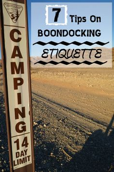 7 Tips on boondocking etiquette, covering the rights, wrongs & plain common sense of free camping on public land #freecamping #boondocking #RVcamping #BLM