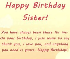 Emotional Birthday Wishes For Sister - SPECIAL GREETINGS Happy Birthday Sister Funny, Birthday Wishes For Sister, Birthday Wishes Funny, Birthday Messages, Birthday Prayer, Birthday Words, Sister Day, Dear Sister, Big Sister Quotes