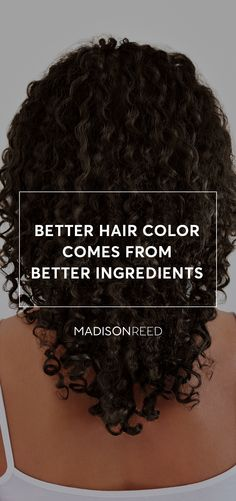 Is your hair damaged from harsh chemical hair color? Get softer, shinier, more vibrant hair with Madison Reed Color. It's packed with naturally derived nutrients like argan oil, keratin, and ginseng extract to nourish and revitalize your hair after the coloring process. Plus it has none of the harsh chemicals like ammonia or PPD's found in other colors, so there's no bad smell or scalp burn when applied. Experience the Madison Reed difference today!