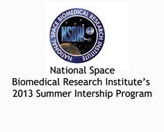 Now is the time to apply for a summer internship with opportunities in NASA laboratories through the prestigious, 2013 National Space Biomedical Research Institute's program. Learn about the program and how to apply in article at http://www.examiner.com/article/apply-now-for-prestigious-2013-summer-internships?cid=rss