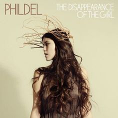 Phildel | The Disappearance of the Girl | Photography by: Shervin Lainez